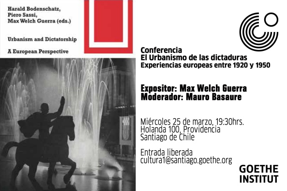 Max Welch Guerra Urbanism_and_Dictatorship_EFlyer (2)